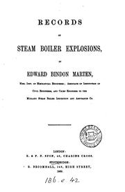 Cover of: Records of steam boiler explosions by Edward Bindon Marten