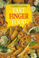 Cover of: Fast Finger Food (Confident Cooking) | Anne Wilson