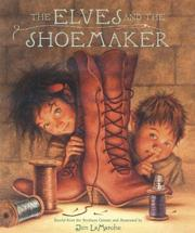Cover of: The elves and the shoemaker | Jim LaMarche