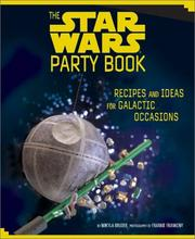 Cover of: The Star Wars Party Book | Mikyla Bruder