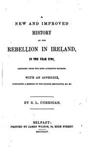 A new and improved history of the rebellion in Ireland, in ... 1798