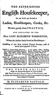 The Experienced English Housekeeper: For the Use and Ease of Ladies ..