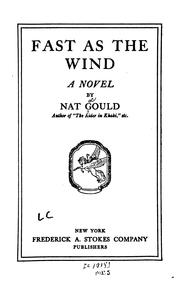 Cover of: Fast as the Wind: A Novel by Nat Gould