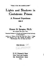 Cover of: Lights and Shadows in Confederate Prisons: A Personal Experience, 1864-5 by Homer Baxter Sprague