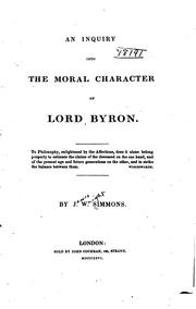 Cover of: An Inquiry Into the Moral Character of Lord Byron | James Wright Simmons