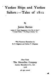 Cover of: Yankee Ships and Yankee Sailors: Tales of 1812 by James Barnes