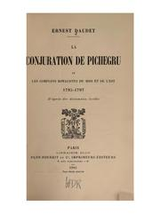 Cover of: La conjuration de Pichegru by Ernest Daudet