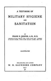 Cover of: A Text-book of military hygiene and sanitation by Frank R. Keefer