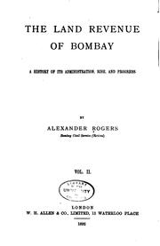 Cover of: The Land Revenue of Bombay | Alexander Rogers