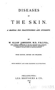 Cover of: Diseases of the Skin: A Manual for Practitioners and Students by William Allan Jamieson