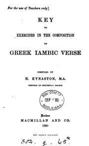 Cover of: Exercises in the composition of Greek iambic verse. [With] Key by Herbert Kynaston