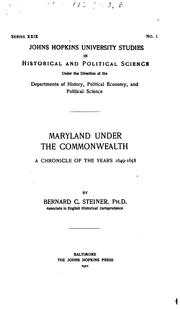 Cover of: Maryland Under the Commonwealth: A Chronicle of the Years 1649-1658 by Steiner, Bernard Christian