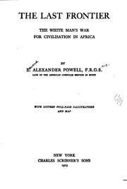 Cover of: The Last Frontier: The White Man's War for Civilisation in Africa by Edward Alexander Powell