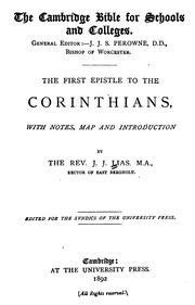 Cover of: The First Epistle to the Corinthians: With Notes, Map and Introduction by John James Lias