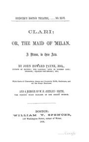 Cover of: Clari: Or, The Maid of Milan: A Drama, in Three Acts by John Howard Payne