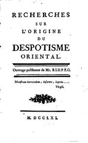 Cover of: Recherches sur l'origine du despotisme oriental by Nicolas Antoine Boulanger