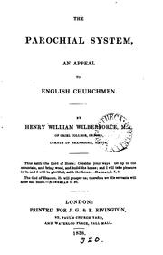 Cover of: The parochial system, an appeal to English churchmen by Henry William Wilberforce