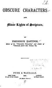 Cover of: Obscure Characters and Minor Lights of Scripture by Frederick Hastings