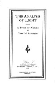 Cover of: The Analysis of Light: A Force of Nature by Charles Marion Rousseau