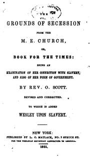 Cover of: The Grounds of Secession from the Methodist Episcopal Church by Orange Scott