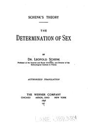 Cover of: Schenck's Theory: The Determination of Sex by Samuel Leopold Schenck