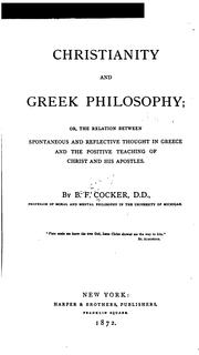 Cover of: Christianity and Greek Philosophy by Benjamin Franklin Cocker