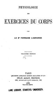 Cover of: Physiologie des exercices du corps by Fernand Lagrange