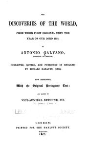 Cover of: The Discoveries of the World, from Their First Original Unto the Year of Our Lord 1555 | António Galvano