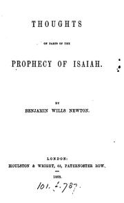 Cover of: Thoughts on parts of the prophecy of Isaiah by Benjamin Wills Newton