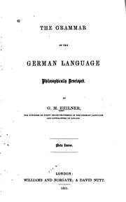 Cover of: The Grammar of the German Language Philosophically Developed by G. M. Heilner