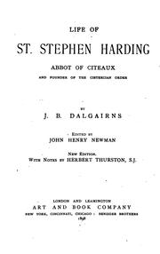 Cover of: Life of St. Stephen Harding: Abbot of Citeaux and Founder of the Cistercian Order by John Dobree Dalgairns
