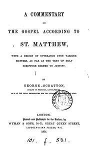 Cover of: A commentary on the Gospel according to st. Matthew by George Scratton