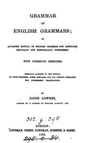 Cover of: GRAMMAR OF ENGLISH GRAMMARS by JACOB LOWRES