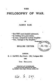 Cover of: the philosophy of war by james ram