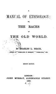 Cover of: A Manual of Ethnology: Or, The Races of the Old World by Charles Loring Brace