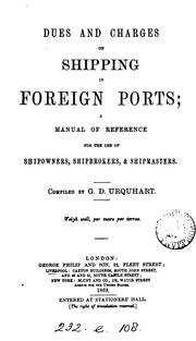 Cover of: Dues and charges on shipping in foreign ports by G D. Urquhart