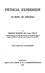 Cover of: Physical Expression: Its Modes and Principles by Francis Warner