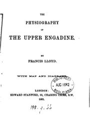 Cover of: The physiography of the Upper Engadine | Francis Lloyd