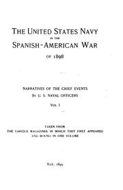 Cover of: The United States Navy in the Spanish-American War of 1898: Narratives of the Chief Events by Charles Dwight Sigsbee