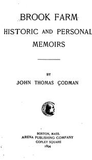 Cover of: Brook Farm: Historic and Personal Memoirs by John Thomas Codman