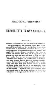 Cover of: Practical treatise on electricity in gynæcology | Egbert Henry Grandin