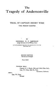 Cover of: The Tragedy of Andersonville: Trial of Captain Henry Wirz, the Prison Keeper by Norton Parker Chipman