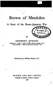 Cover of: Brown of Moukden: A Story of the Russo-Japanese War by Herbert Strang