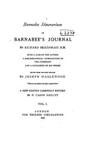 Cover of: BARNABAE ITINERARIUM: Barnabees Journall; to which is Added the Song of Bessie Bell by RICHARD BRATHWAIT