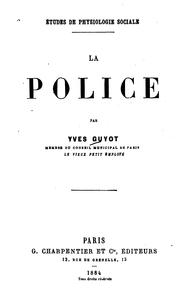 Cover of: La police by Yves Guyot