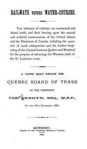 Cover of: Railways Versus Water-Courses: A Paper Read Before the Quebec Board of Trade by Joseph Shehyn