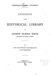 Cover of: Catalogue of the Historical Library of A.D. White by Cornell University Library