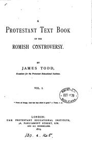 Cover of: A Protestant text book of the Romish controversy by James Todd