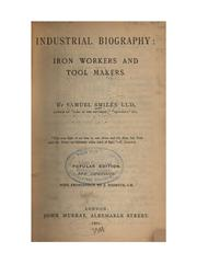 Cover of: Industrial Biography: Iron Workers and Tool Makers by Samuel Smiles