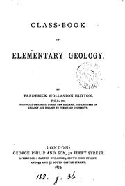Cover of: Class-book of elementary geology by Frederick Wollaston Hutton